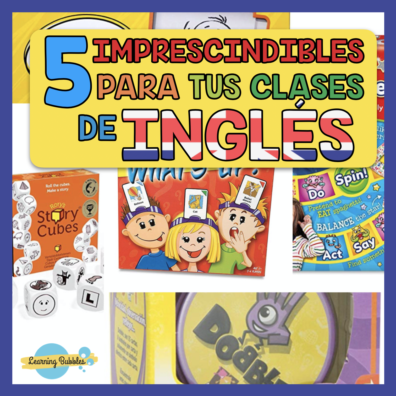 5 JUEGOS IMPRESCINDIBLES PARA TUS CLASES DE INGLÉS