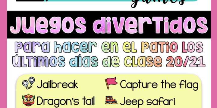 JUEGOS PARA HACER EN EL PATIO LOS ÚLTIMOS DÍAS DE CLASE